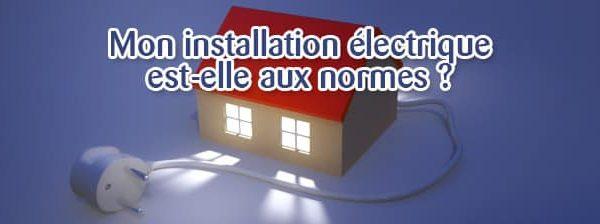 Quels sont les normes electriques ?